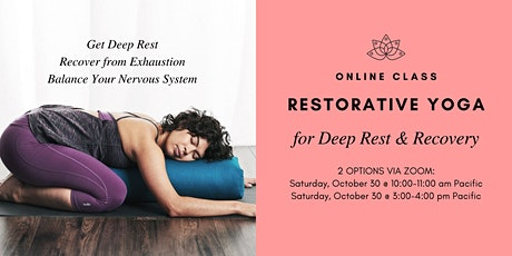 Restorative Yoga for Deep Rest and Recovery tickets