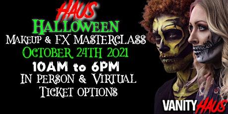 Haus Halloween Makeup & FX Masterclass tickets