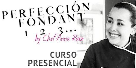 Perfección en Fondant Con Chef Anna Ruiz en Anna Ruíz Store entradas