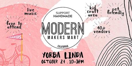 Modern Makers Mart  - Yorba Linda tickets