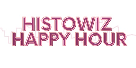 HistoWiz Happy Hour at Foundry & Lux tickets