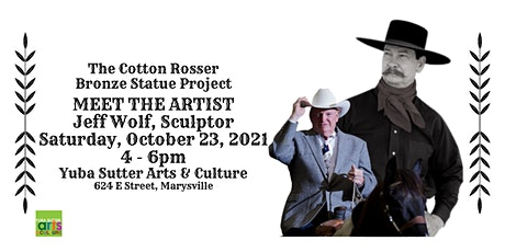 The Cotton Rosser Bronze Statue Project - Meet the Artist, Jeff Wolf tickets