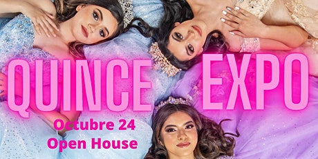 Quince Expo  Open House tickets