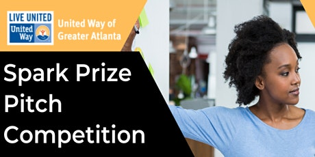 United Way of Greater Atlanta's Spark Prize Pitch Competition 2021 tickets