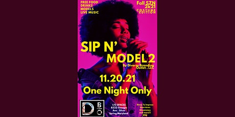 SIP N' MODEL 2 : ELITE EDITION tickets
