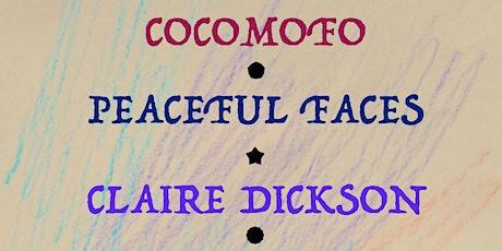 Cocomofo // Peaceful Faces // Claire Dickson // NTHNL tickets
