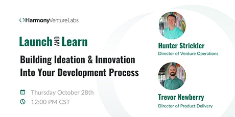 Launch&Learn: Building Ideation & Innovation Into Your Development Process tickets