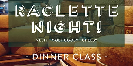 Raclette Night - SATURDAY 11/6 tickets