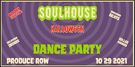 SOUL HOUSE: HALLOWEEN DANCE PARTY tickets
