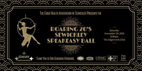"2021 Child Health Association Ball ""Roaring 20's: Sewickley Speakeasy"" tickets"