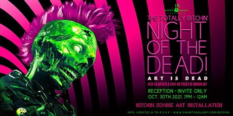 The Totally Bitchin Night of the Dead! - Art Is Dead tickets