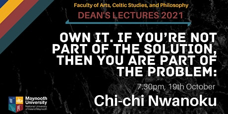 """Chi-chi Nwanoku - """"Own it ..."""" Dean's Lecture tickets"""