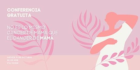 No es lo mismo  cáncer de mama que el cáncer de MAMÁ entradas