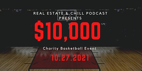 Real Estate and Chill Charity Basketball Game tickets
