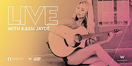 LIVE Music Series: Kassi Jayde tickets