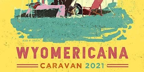 WYOmericana Caravan Tour tickets