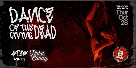 """Hard Candy Presents """"Dance Of The Living Dead"""" tickets"""