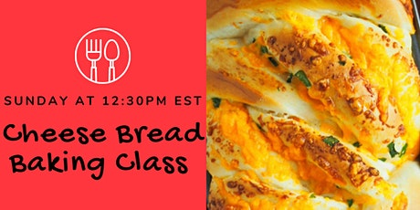 Cheese Bread  Youth Cooking Class tickets