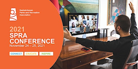 2021 SPRA Conference - Connect, Educate, Inspire tickets