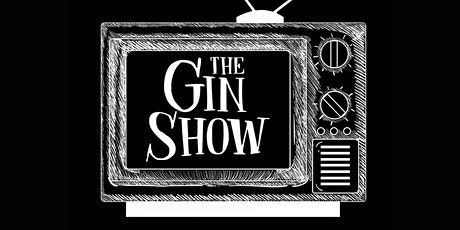 Copy of The Gin Show tickets