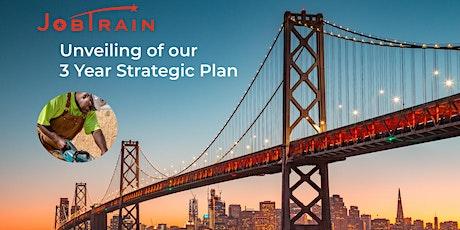 Unveiling JobTrain's New 3-Year Strategic Plan Tickets