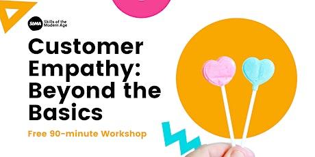 Customer Empathy - Online Workshop tickets