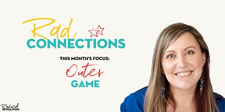 Rad Connections: Outer Game tickets