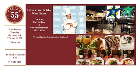 Autumn Farm to Table Wine Dinner featuring Chef Joe Fasy tickets