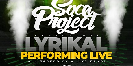 Soca Project featuring Lyrical Live tickets