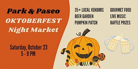 Park & Paseo's Oktoberfest Night Market tickets