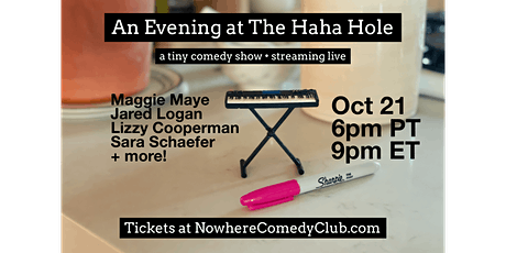 An Evening At The HaHa Hole ft. Sara Schaefer tickets