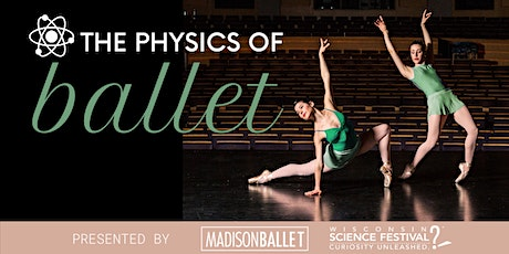 Ballet Intersections: The Physics of Ballet tickets