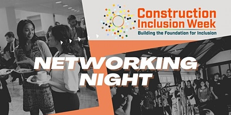 Networking Night   Construction Inclusion Week tickets