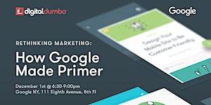 """Digital DUMBO """"Rethinking Marketing: How Google Made..."""