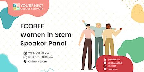 Women in Tech Speaker Panel (Sponsored by Ecobee!) tickets
