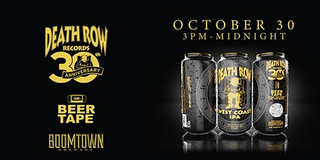 Death Row Records' 30th Anniversary IPA Release Party tickets