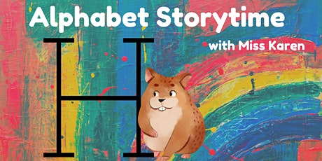 Alphabet Storytime: Letter H tickets