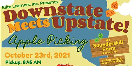 Downstate Meets Upstate! Apple Picking Event with Elite Learners, Inc! tickets