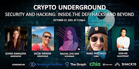 Crypto Underground  at SHACK15 tickets
