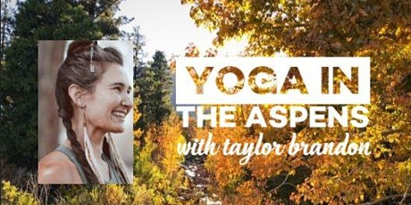 Yoga in the Aspens tickets