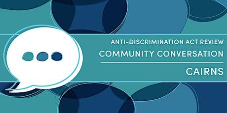 Community Conversations - Cairns tickets