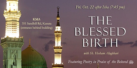Fri. Oct. 22: The Blessed Birth - Living the Love of the Prophet ﷺ tickets