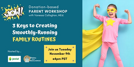 3 Keys to Creating Smoothly-Running Family Routines, with Vanessa Callaghan tickets