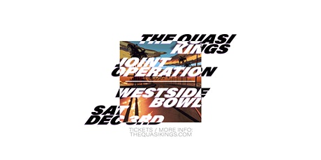 The Quasi Kings / Joint Operation tickets