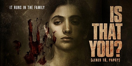 Double Screening: ¿ERES TÚ, PAPA? / IS THAT YOU? preceded by DANTE tickets
