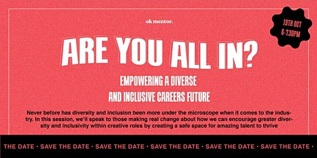 Are you All In? Empowering a diverse and inclusive careers future tickets