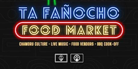 TA FAÑOCHO FOOD MARKET tickets