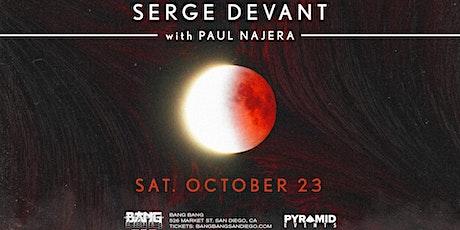Serge Devant at Bang Bang | SAT 10.23.21 tickets