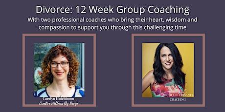 Divorce - 12 Week Group Coaching tickets