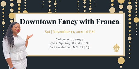 Downtown Fancy with Franca tickets